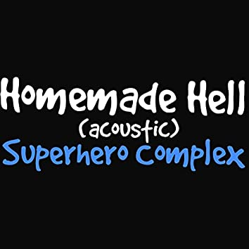 Homemade Hell