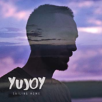 Sailing Home (2017 Version)