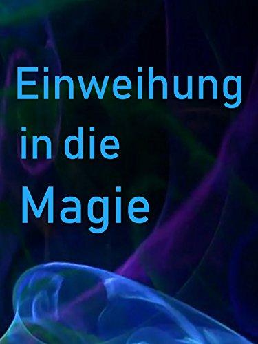 Einweihung in die Magie
