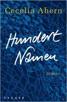 Hundert Namen: Roman von Cecelia Ahern ( 23. Oktober 2012 )