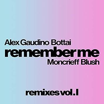 Remember Me ( Remixes Vol. 1 )