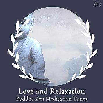 Love And Relaxation - Buddha Zen Meditation Tunes