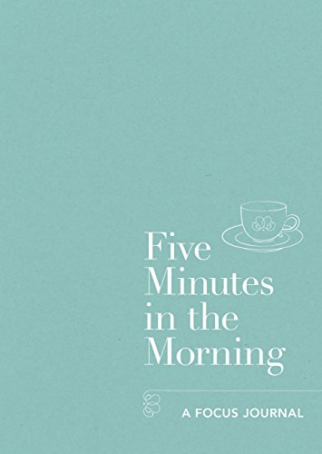 Five Minutes in the Morning: A Focus Journal (English Edition)