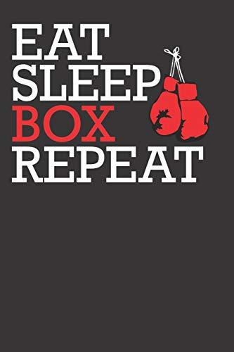 Notizbuch: Boxer aufgepasst. Eat Sleep Box Repeat. Mit roten Boxhandschuhen. 190 Seiten gepunktetes (dotted) Papier im 6