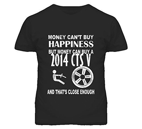 Money Cant Buy Happiness 2014 Cadillac CTS V Dark Distressed T Shirt XL Black