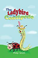 The Ladybird and The Centipede