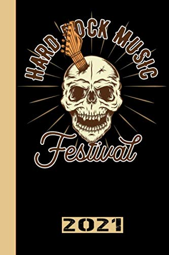 Hard Rock Music Festival 2021: Español.Calendario para el 2021 con 53 páginas. Una página por semana para conocer las fechas importantes o las fechas de los conciertos de tu banda de música favorita.