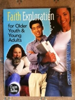 Faith Exploration for Older Youth & Young Adults (Claim the Name)