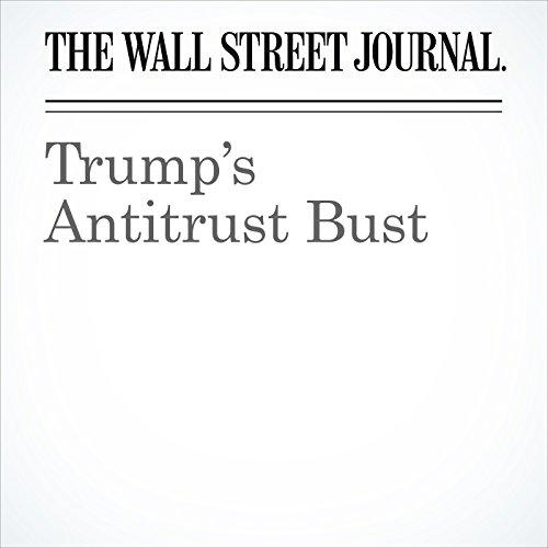 Trump's Antitrust Bust copertina