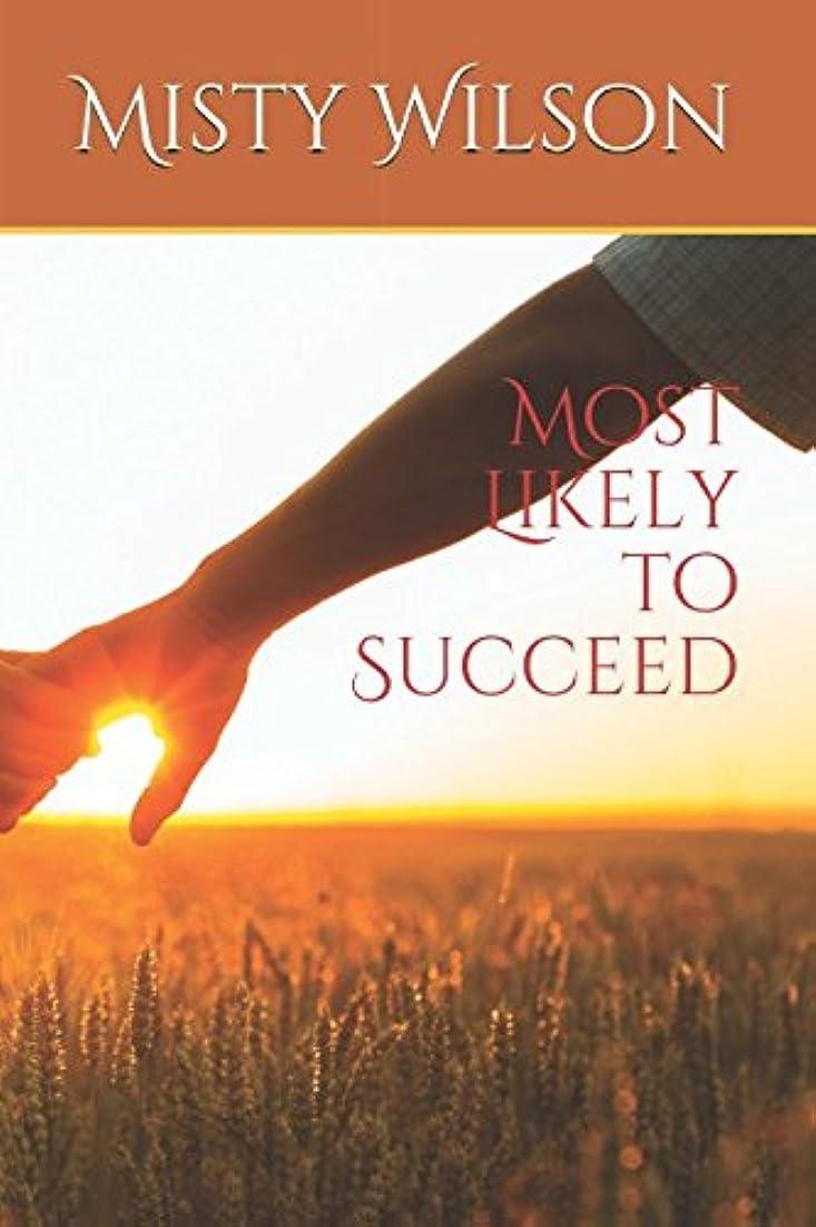 結果空の質素なMost Likely to Succeed