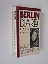Berlin Diaries, 1940-1945 Hardcover – March 12, 1987