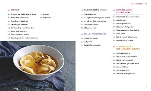 Nudeln selbst gemacht: Über 80 einfache Rezepte für Ravioli & Co. - 7