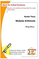 Number Theory - Modular Arithmetic: Math for Gifted Students (Math All Star)