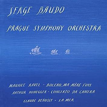 Ravel: Bolero, Ma mere l'Oye - Honegger: Concerto da Camera - Debussy: La Mer