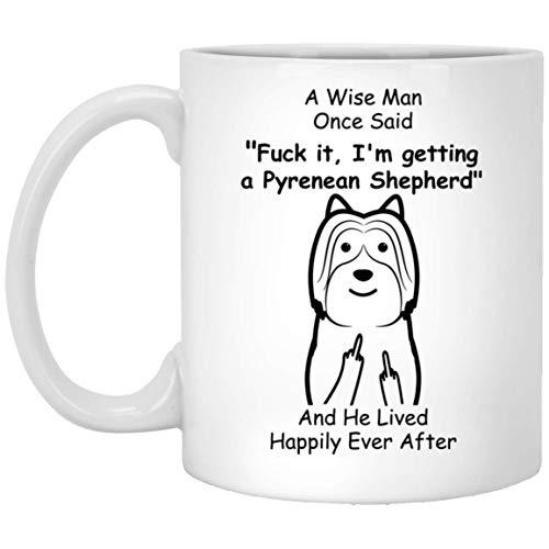 N\A Divertido Pastor de los Pirineos, un Hombre Sabio Dijo una Vez, Dedo Medio, Taza de café con Leche, 11 oz