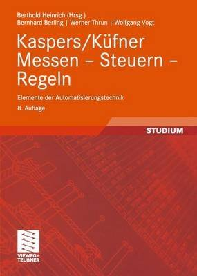 [(Kaspers/Kufner Messen - Steuern - Regeln)] [By (author) Bernhard Berling ] published on (June, 2013)