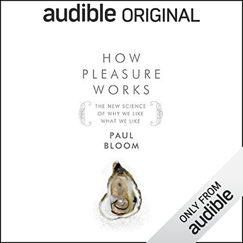 Free Interview: Susie Bright Speaks with Paul Bloom, Author of How Pleasure Works audiobook cover art