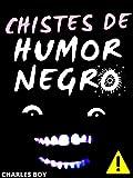 LOS MEJORES CHISTES DE HUMOR NEGRO: Â¡Â¡Â¡ CHISTES PARA ADULTOS !!!