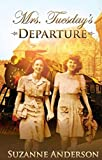 Kindle Daily Deal: Mrs. Tuesday's Departure