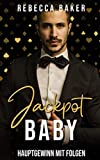 Jackpot, Baby! Hauptgewinn mit Folgen: Liebesroman (Las Vegas Lovestories, Band 1)