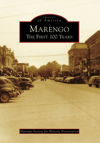 Compare Textbook Prices for Marengo: The First 100 Years IL Images of America Illustrated Edition ISBN 9780738550855 by Marengo Society for Historic Preservation