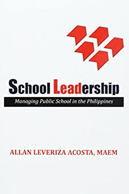 School Leadership: Managing Public School in the Philippines