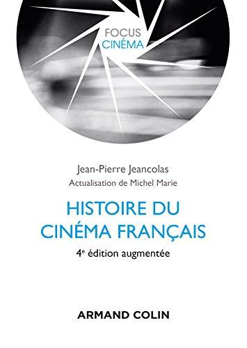 Histoire du cinéma français - 4e éd. (Focus Cinéma)