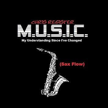 M.U.S.I.C. (Sax Flow) - Single