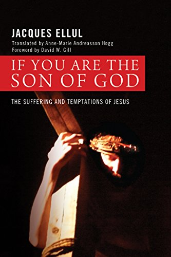 If You Are the Son of God: The Suffering and Temptations of Jesus (English Edition)