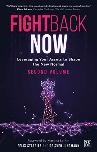 Fightback Now: Leveraging Your Assets to Shape the New Normal (English