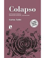 Colapso - 4ª edición: Capitalismo terminal, transición ecosocial, ecofascismo: 8 (Relecturas)