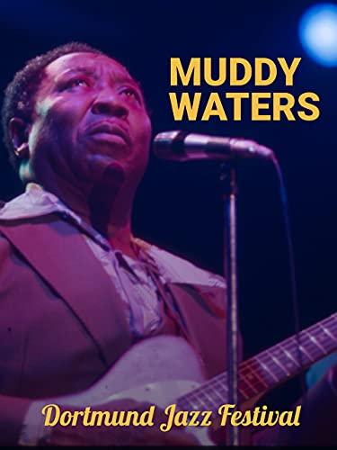 Muddy Waters: Dortmund Jazz Festival 1976