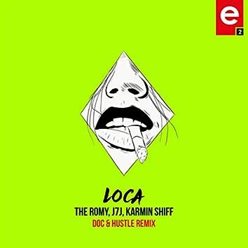Loca (Doc & Hustle Remix)