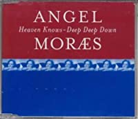Heaven Knows/Deep Deep...