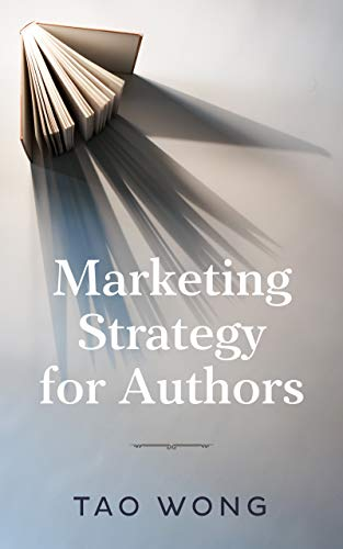 Marketing Strategy for Authors (English Edition)