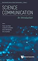Science Communication: An Introduction (World Scientific Series on Science Communication)