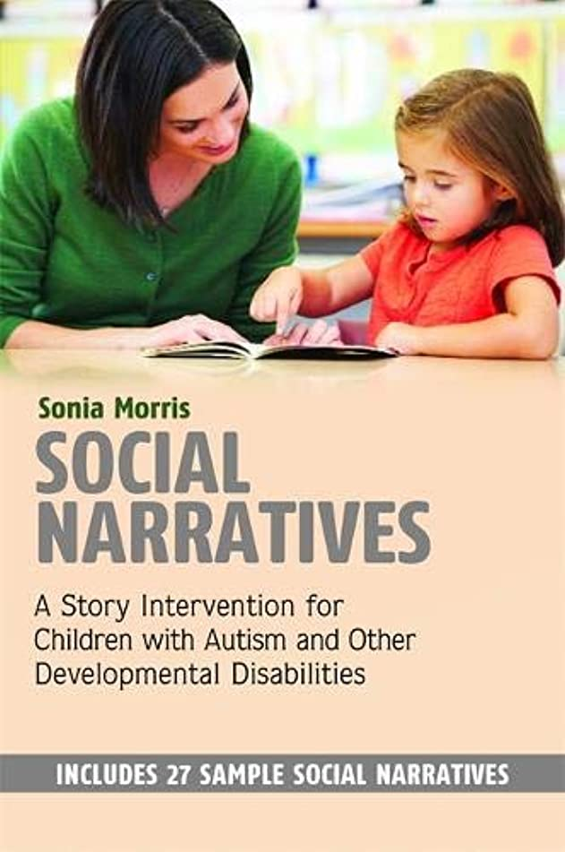 ワット倫理的スモッグSocial Narratives: A Story Intervention for Children with Autism and Other Developmental Disabilities
