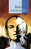 Bajo Control: 99 (Calcetín)