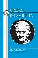 Cicero: De Amicitia (Latin Texts)