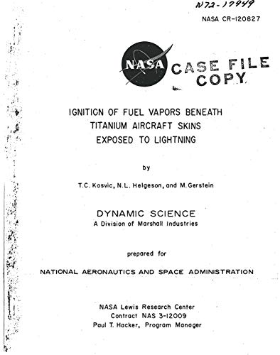 Ignition of Fuel Vapors Beneath Titanium Aircraft Skins Exposed to Lightning (English Edition)