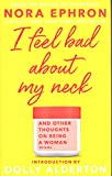 I Feel Bad About My Neck: Dolly Alderton introduction