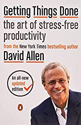 Time management books - Getting Things Done: The Art of Stress-Free Productivity