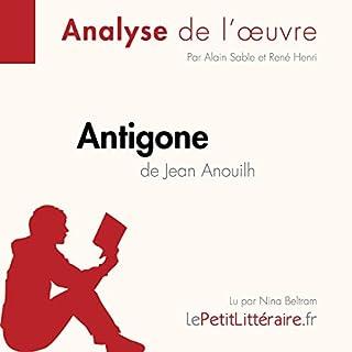 Antigone de Jean Anouilh                   Auteur(s):                                                                                                                                 Alain Sable,                                                                                        René Henri                               Narrateur(s):                                                                                                                                 Nina Beltram                      Durée: 33 min     Pas de évaluations     Au global 0,0