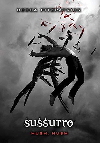 Sussurro - série Hush, Hush, Volume 1: (Série hush, hush vol. 1)