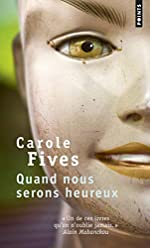 Quand nous serons heureux de Carole Fives