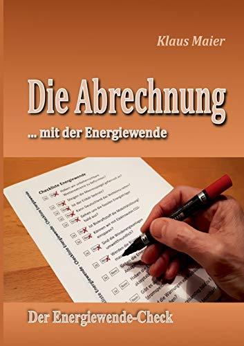 Die Abrechnung ...mit der Energiewende: Der Energiewende-Check