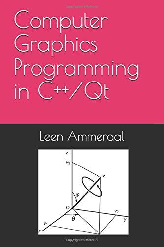 Computer Graphics Programming in C++/Qt