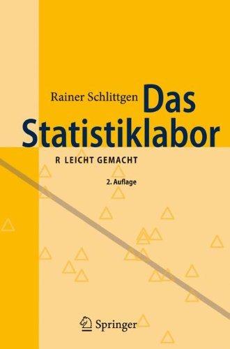 Das Statistiklabor: R Leicht Gemacht (German Edition) by Rainer Schlittgen (2009-08-21)