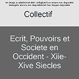 Écrit, pouvoirs et société - Occident (XIIe-XIVe siècles)