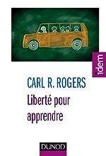Liberté pour apprendre - 4e ed. de Carl R. Rogers